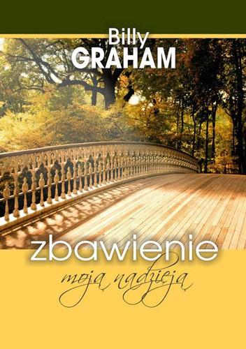 The Reason for my Hope by Billy Graham in Polish